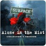 Surface Alone in the Mist Collector's Edition