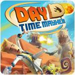 Day D Time Mayhem