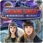 Showing Tonight Mindhunters Incident
