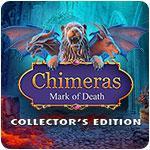 Chimeras: Mark of Death Collector's Edition