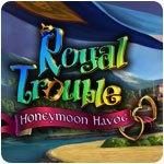 Royal Trouble — Honeymoon Havoc