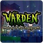 Warden: Melody of the Undergrowth