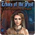 Echoes of the Past: The Kingdom of Despair
