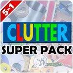 Clutter Super Pack