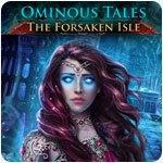 Ominous Tales: The Forsaken Isle